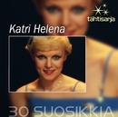 Tähtisarja - 30 Suosikkia/Katri Helena