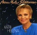 Anna mulle tähtitaivas/Katri Helena