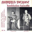 Kankkulan kaivolla/Teijo Joutsela ja Humppa-Veikot