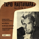 Valioita 2/Tapio Rautavaara