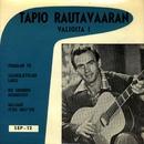 Valioita 1/Tapio Rautavaara