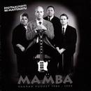 (MM) Vaaran vuodet 1984-1999/Mamba