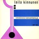 Venäläisiä kansanlauluja/Laila Kinnunen