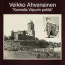 Komialla Viipurin pelillä/Veikko Ahvenainen