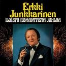 Iloista romanttista juhlaa/Erkki Junkkarinen