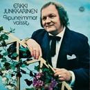 Kauneimmat valssit/Erkki Junkkarinen