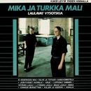 Laulavat Vysotskia/Mika ja Turkka Mali
