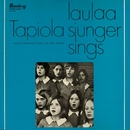 Tapiola laulaa/Tapiolan Kuoro - The Tapiola Choir