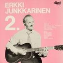Erkki Junkkarinen 2/Erkki Junkkarinen