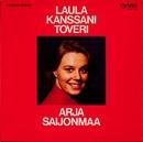 Laula kanssani toveri/Arja Saijonmaa