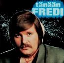 Tänään/Fredi