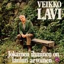 Jokainen ihminen on laulun arvoinen/Veikko Lavi