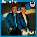 Parhaat 2/Matti ja Teppo