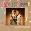 Matti ja Teppo/Matti ja Teppo