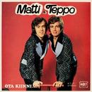 Ota kiinni .../Matti ja Teppo