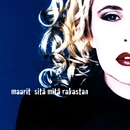 Sitä mitä rakastan - Deluxe Version/Maarit