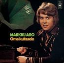 Oma kultasein/Markku Aro