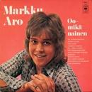 Oo - Mikä nainen/Markku Aro