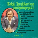 Erkki Junkkarisen parhaimmat 1/Erkki Junkkarinen