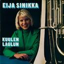 Kuulen laulun/Eija Sinikka