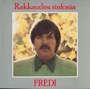 Rakkauden sinfonia/Fredi