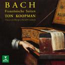 Bach: Französische Suiten, BWV 812 - 817/Ton Koopman