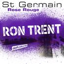 Rose rouge (Ron Trent JazzFunkSuite Remix)/St Germain