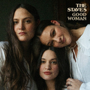 Good Woman/The Staves