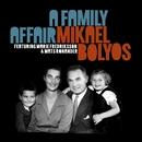 A Family Affair/Mikael Bolyos