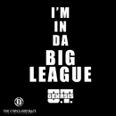 Big League/O.T. Genasis