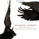Calling Me Home (with Francesco Turrisi)/Rhiannon Giddens