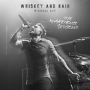 Whiskey And Rain (The Warehouse Sessions)/Michael Ray