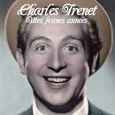 Mes jeunes années/Charles Trenet