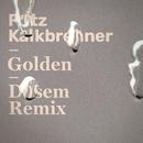 Golden (Dosem Remix)/Fritz Kalkbrenner