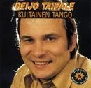 Kultainen tango/Reijo Taipale