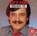 Miehen tie/Matti Esko