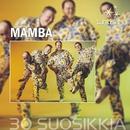 Tähtisarja - 30 Suosikkia/Mamba