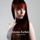 Tuo se mulle/Johanna Kurkela