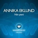 Niin pieni/Annika Eklund
