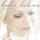 Tulet aina olemaan/Katri Helena