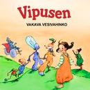Vipusen vakava vesivahinko / Vipusen vakava vesivahinko remix/Tuure Kilpeläinen