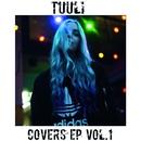 Covers EP Vol. 1/Tuuli