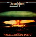Visions, Scenes and Dreams/Zero Nine