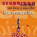 Un beso y una flor (Las remezclas)/Seguridad Social