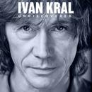 Undiscovered/Ivan Kral