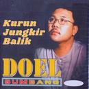 Kurun Jungkir Balik/Doel Sumbang