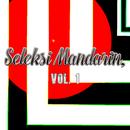 Seleksi Mandarin, Vol. 1/X