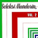 Seleksi Mandarin, Vol. 2/X