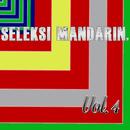Seleksi Mandarin, Vol. 4/X
