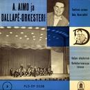 A. Aimo ja Dallapé-orkesteri 3/A. Aimo